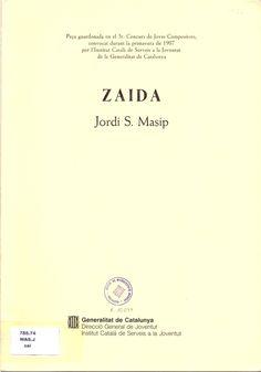 MASIP, Jordi S. Zaida. Barcelona: Generalitat de Catalunya, 1988