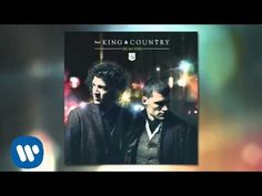 """▶ for KING & COUNTRY - """"Fix My Eyes"""" (Official Audio) - YouTube   THIS IS MY FAVORITE SONG!!!!!!!!!!"""