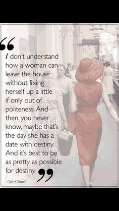 Exactly how I feel! You never know what your day has in store, you may as well face it looking good!
