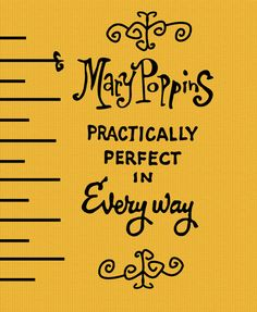 Practically perfect in everyway... mary poppins.. digital download on Etsy, $3.50