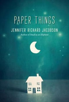 Paper Things - by Jennifer Richard Jacobson. Cultivating Compassion: 20 Books About Financial Hardship Close to Home