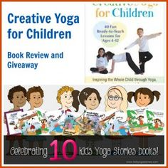 Last day to enter: Creative Kids Yoga Book Review and Giveaway - great for teachers and parents » Kids Yoga Stories #kidsyoga #giveaway