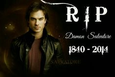 Damon Salvatore R.I.P