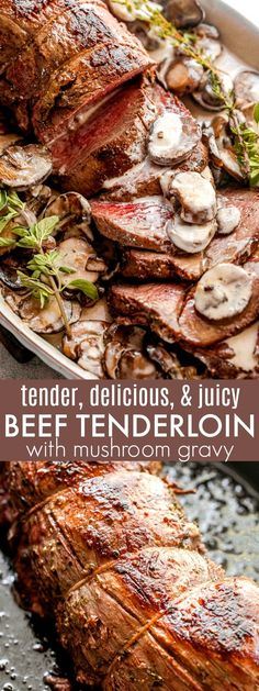 Tried and true method for the most amazing, tender and juicy roasted Beef Tenderloin. This Beef Tenderloin with Mushroom Gravy has a luxurious, made-from-scratch sauce added to the succulent roast. This is the most PERFECT dinner for the holidays! #holidaydinner #christmasdinner