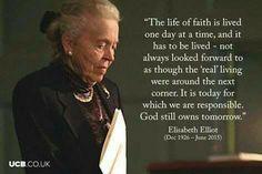 """Elisabeth Elliot — """"... God still owns tomorrow."""""""