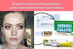 10 tanich i skutecznych kosmetyków z apteki, które powinna mieć każda kobieta