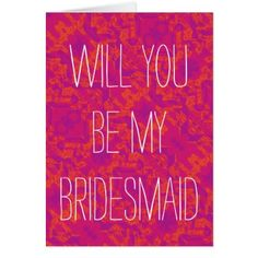 #wedding - #For the Love of Weddings - Be My Bridesmaid Card