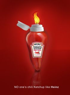 "Heinz: ""Our Ketchup is straight fire yo"". Love the chilly shape bottle design."