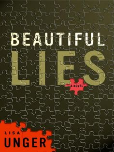 Beautiful Lies - Lisa Unger Rated 4 Stars