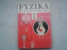 Fyzika pamatujete ? Oldies But Goodies, Fb Page, Czech Republic, Retro, Books, Libros, Book, Retro Illustration, Book Illustrations