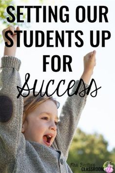 Setting Our Students Up For Success in Mrs. Beattie's Classroom