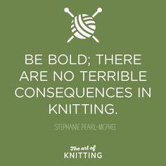 I wish more knitters felt like this.