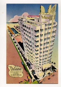 """The Delano Hotel and Cabana Club, Miami Beach, on the ocean just north of Lincoln Road"" postcard, circa Miami Beach, South Beach, Art Deco, Art Nouveau, Vintage Florida, Old Florida, Florida Travel, Florida Keys, Delano Hotel"