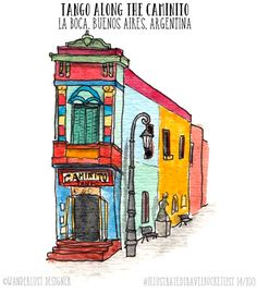Tango Along the Caminito in La Boca, Buenos Aires - Illustrated Travel Bucket List by Wanderlust Designer Argentine Buenos Aires, Argentina Culture, Tango Art, World Map Travel, Okinawa, Frida Art, City Illustration, Sistema Solar, Doodle Drawings