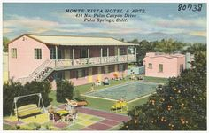 Monte Vista Hotel and Apartments, 414 N. Palm Canyon Dr. Palm Springs.