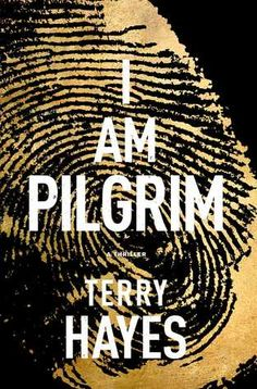"""Read I Am Pilgrim: A Thriller thriller suspense book by Terry Hayes . """"I Am Pilgrim is simply one of the best suspense novels I've read in a long time."""" —David Baldacci, New York Times b Summer Reading Lists, Beach Reading, Reading Time, Metro Goldwyn Mayer, Don Rosa, Best Beach Reads, Books To Read, My Books, Page Turner"""