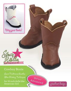 Stacy and Stella Leather Cowboy Boots Doll Clothes Pattern for 18 inch American Girl Dolls - PDF