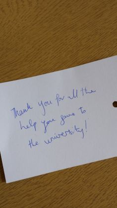 """""""Thank you for all the help you give to the University!"""" #4714UoB"""