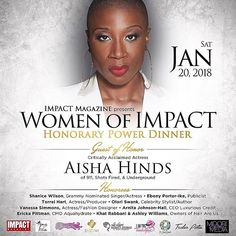 January 20 2018 IMPACT Magazine will be honoring women who are making an IMPACT in their respective industries in Los Angeles during the SAG Awards. Our guest of honor is critically acclaimed actress Aisha Hinds (@appleofhisai)! Our other esteemed honorees are Grammy nominated singer/actress Shanice Wilson (@shaniceonline) publicist Ebony Porter-Ike of @epimediagroup entrepreneur/actress/producer @torreihart celebrity stylist/serial entrepreneur/author Olori Swank (@oloriswank) fashion…