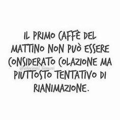 ...a volte anche il secondo caffè...