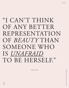 """I can't think of any better representation of beauty than someone who is unafraid to be herself"" - inspirational quote - life quote {Lauren Conrad}"