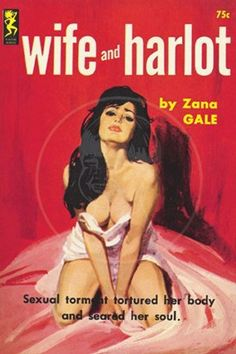 Grad Student Madness: Today in Pulp Novel Cover Art Wife and Harlot Pulp Fiction Book, Pulp Novel, Serpieri, Pulp Magazine, Magazine Covers, Vintage Book Covers, Up Book, Robert Mcginnis, Vintage Comics