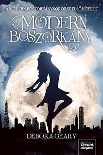 Debora Geary: A modern boszorkány Cartoon Songs, Modern Witch, The Book, Tarot, Books To Read, Chicago, Fantasy, Humor, Egy Nap