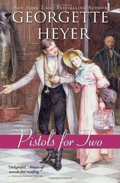 Pistols for Two by Georgette Heyer. $13.99