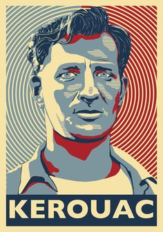 Jack Kerouac -  Beat Generation Writer, Poet, Boozer - A Poster Hommage by Atelier Bagatelle. Etsy.