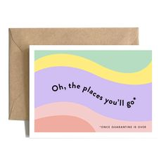 This might be the perfect quarantine card. Make their shelter in place a little better with this greeting card. #quarantine Funny Cards For Friends, Funny Greeting Cards, Love Cards, A Funny, Oh The Places You'll Go, You Got This, How To Get, Mailbox, Shelter