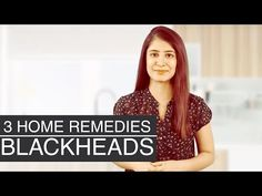 9 Ways To Get Rid Of Blackheads For Good