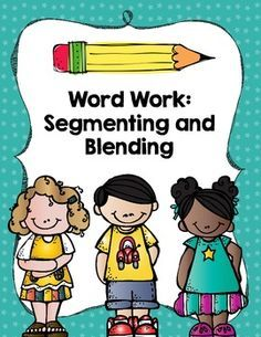 A Segmenting and Blending Word Work Activity FREE- really like their sheets