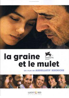La graine et le mulet, Abdellatif Kechiche, 2007
