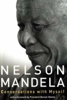 """""""I learned that courage was not the absence of fear, but the triumph over it. The brave man is not he who does not feel afraid, but he who conquers that fear."""" ― Nelson Mandela"""