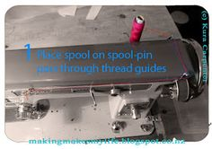 Making Makes My Life: Tutorial: How To Thread an Empisal Sewing Machine Sewing Machines, Carpenter, Thrifting, Sailing, Organization, Crafty, Clothing, Projects, Blog