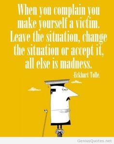 Complaing makes you a victim1