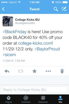 Use promo code BLACK40 for 40% off your order at www.college-kicks.com! 11/29-12/2 only. If you were on the fence before, now is the time to order before we run out of sizes! Please spread the word. Happy Black Friday and Sic 'em bears!