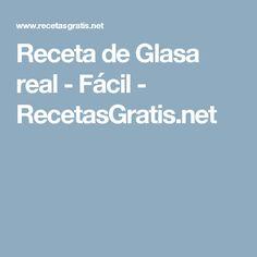 Receta de Glasa real - Fácil - RecetasGratis.net