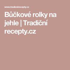 Bůčkové rolky na jehle   Tradiční recepty.cz