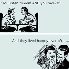 EDM - So far this is Jesse and me.