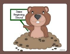 This is such a cute activity to do for Groundhog's Day.  If the groundhog has matching beginning sounds sort him onto the board with the same begin...