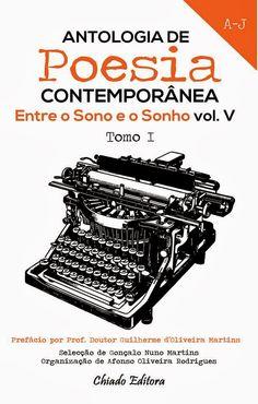 """Participação na Antologia de Poesia Contemporânea """"Entre o Sono e o Sonho - Vol. V"""""""
