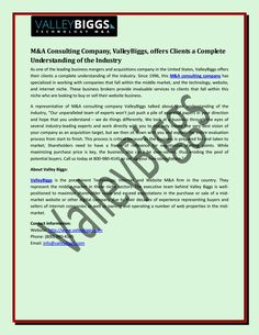 Ecommerce M&A Business Brokers, ValleyBiggs, Provide Invaluable Assistance to Entrepreneurs Starting the Merger and Acquisition Process Sell My Business, Consulting Companies, Ecommerce, Entrepreneur, Technology, Marketing, Website, Learning, Middle