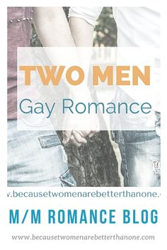 Visit the Two Men Are Better Than One blog for guest posts, promotions and reviews of gay romance books #gayromance #mmromance