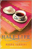 Half Life~Roopa Farooki