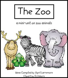 zoo unit to print. Covers writing, math, art...