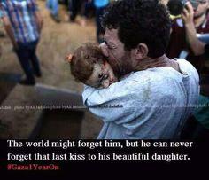 Last kiss for his beautiful daughter #prayforgaza