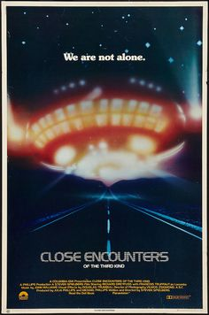 Close Encounters of the Third Kind  I remember staying up LATE to watch this.