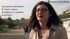 Margaux Larre-Perrez - Les jeunes chercheurs et l'openaccess : changeons le système Science, France, Life Hacks, French