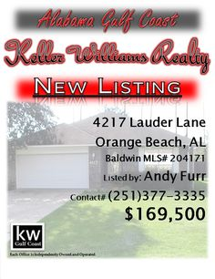 4217 Lauder Lane, Orange Beach, AL...MLS# 204171...$169,500...Great 3 bedroom 2 bath with extra room priced to sale!!! This clean and up to date home located in Lauder Place has a master bedroom with double sinks in the bathroom, an up to date kitchen with stainless, well maintained landscaping, a screened in back porch, an extra room that can be used for and office, gym, or fourth bedroom, and much more. Must see!!! Please contact Andy Furr at 251-377-3335.